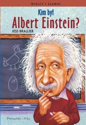 Kim był Albert Einstein? Brallier Jess