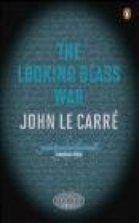 The Looking Glass War John Le Carre