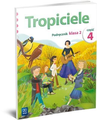 Tropiciele SP 2 Podręcznik cz.4 WSiP Praca zbiorowa