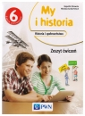 My i historia 6. Historia i społeczeństwo. Zeszyt ćwiczeń