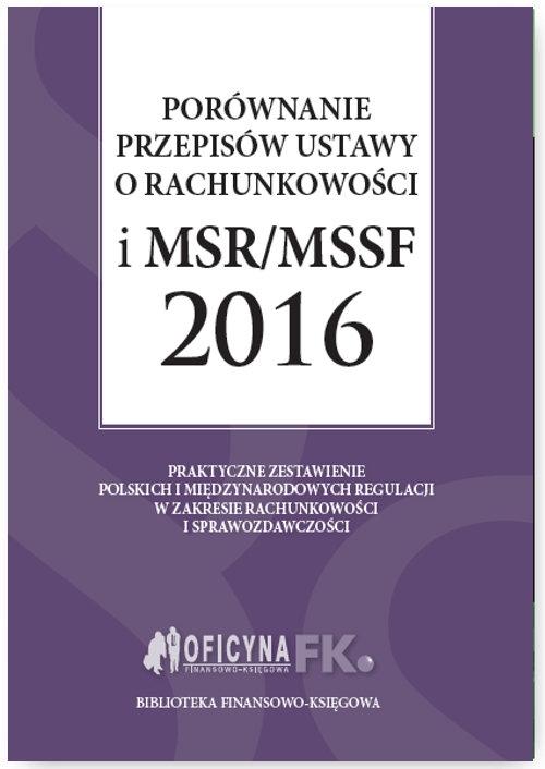 Porównanie przepisów ustawy o rachunkowości i MSR/MSSF 2016 Trzpioła Katarzyna, Magdziarz Grzegorz