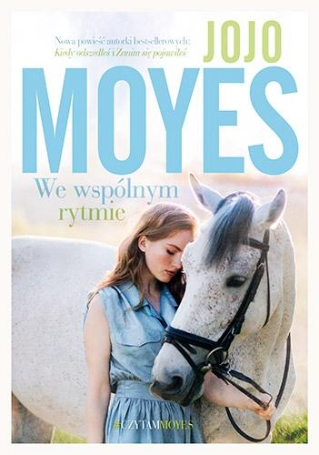 We wspólnym rytmie Jojo  Moyes