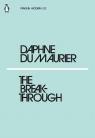 The Breakthrough Du Maurier Daphne