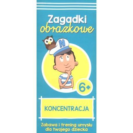 Kapitan Nauka. Zagadki obrazkowe. Koncentracja. 6+ Magdalena Trepczyńska