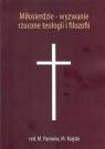 Miłosierdzie wyzwanie rzucone teologii i filozofii