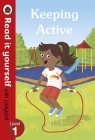 Keeping Active Read it yourself with Ladybird Level 1
