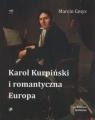 Karol Kurpiński i romantyczna Europa Gmys Marcin