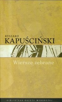 Wiersze zebrane Kapuściński (K1510-RPK) Kapuściński Ryszard