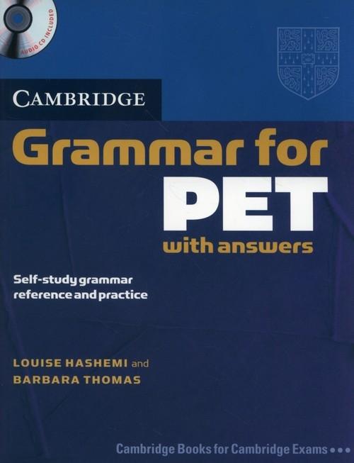 Cambridge Grammar for PET with answers + CD Hashemi Louise, Thomas Barbara