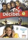 Decibel 1 Podręcznik + CD Butzbach M., Martin C., Pastor D., Saracibar I.