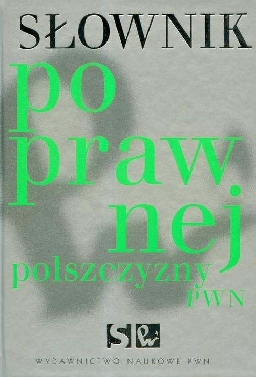 Słownik poprawnej polszczyzny PWN z płytą CD Drabik Lidia, Sobol Elżbieta
