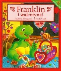 Franklin i walentynki Bourgeois Paulette, Clark Brenda