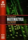 Matura 2016 Matematyka Zbiór zadań maturalnych Poziom podstawowy Ołtuszyk Irena, Stachnik Witold