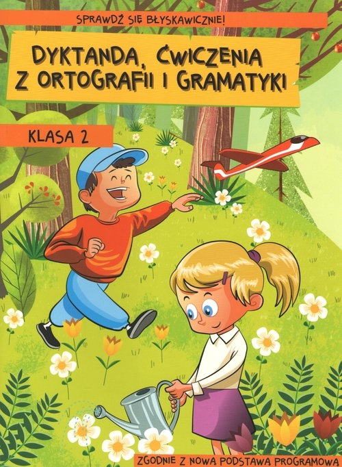 Dyktanda, ćwiczenia z ortografii i gramatyki. Klasa 2 Zaręba Wiesława