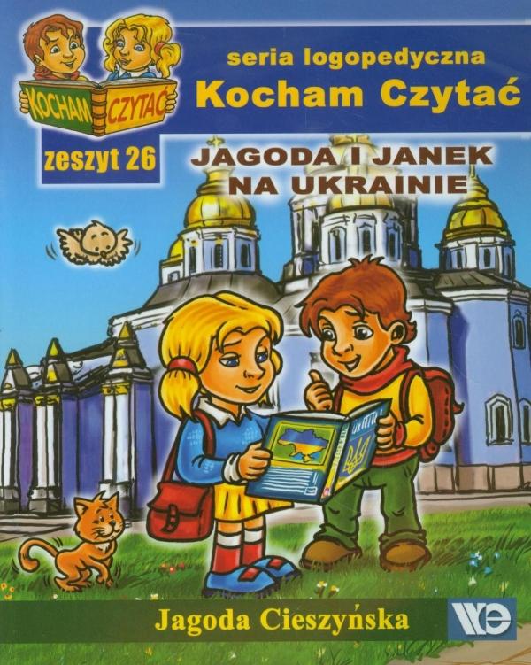 Kocham Czytać Zeszyt 26 Jagoda i Janek na Ukrainie Cieszyńska Jagoda
