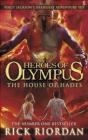 The Heroes of Olympus The House of Hades Riordan Rick