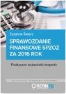 Sprawozdanie finansowe samodzielnego publicznego zakładu opieki zdrowotnej za Świerc Zuzanna