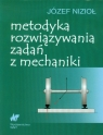 Metodyka rozwiązywania zadań z mechaniki