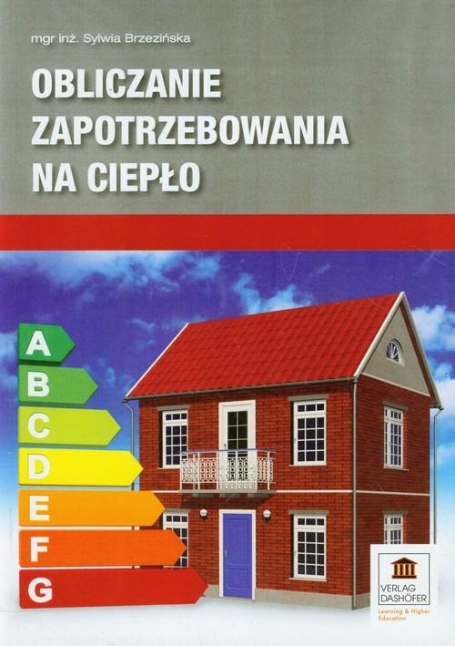 Obliczanie zapotrzebowania na ciepło Brzezińska Sylwia