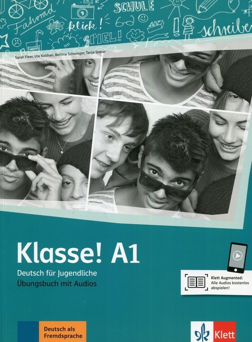 Klasse! A1 Deutsch fur Jugendliche Fleer Sarah, Koithan Ute, Schwieger Bettina