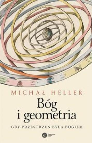 Bóg i geometria Heller Michał
