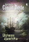 Dziwne zjawiska Conan Doyle Arthur