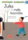 Pierwsze czytanki Julka i mała kosmitka
