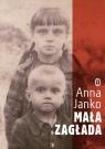 Mała Zagłada Janko Anna