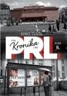 Kronika PRL 1944-1989 Tom 8 Kino, teatr