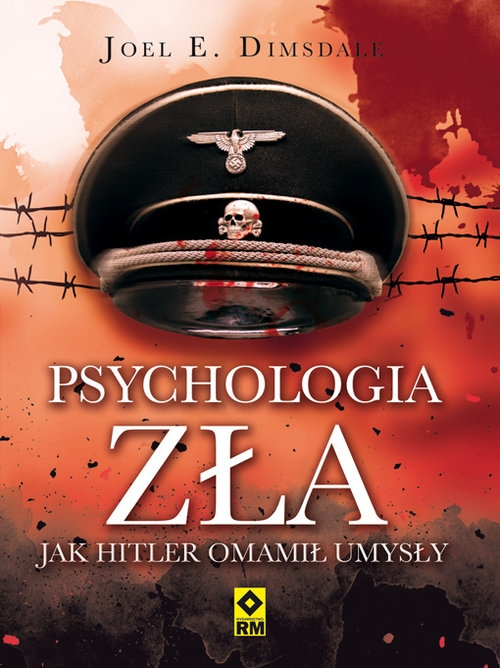 Psychologia zła Domsdale Joel E.