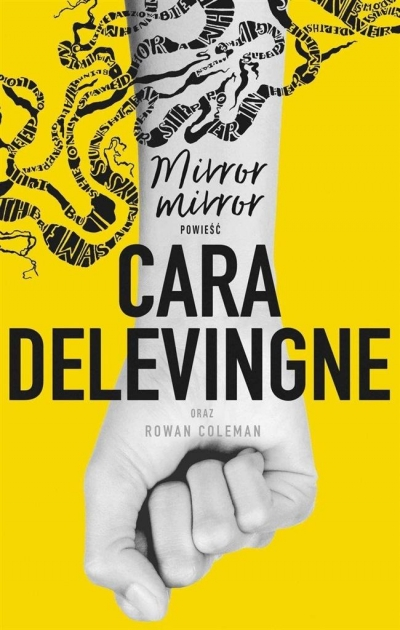 Mirror, Mirror Cara Delevinge, Rowan Coleman