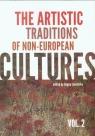 The artistic traditions of non-european cultures vol.2 Łakomska Bogna