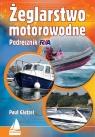 Żeglarstwo motorowodne Podręcznik RYA