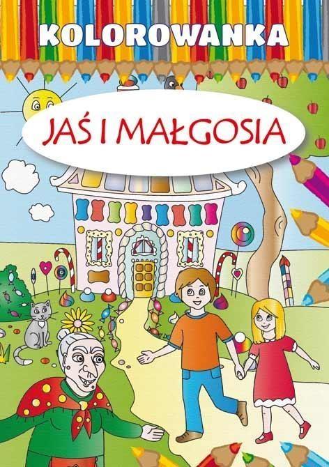Kolorowanka - Jaś i Małgosia wyd. 2015 praca zbiorowa