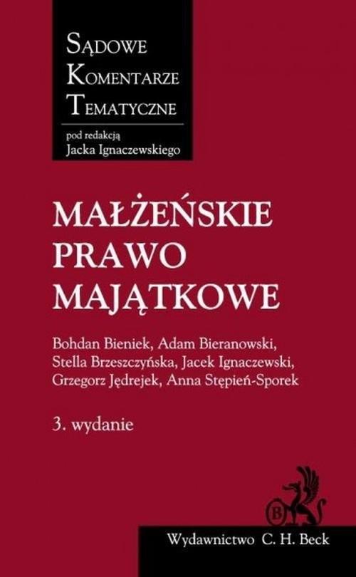 Małżeńskie prawo majątkowe Bieniek Bohdan, Bieranowski Adam, Brzeszczyńska Stella
