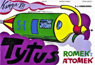 Tytus, Romek i A'Tomek. Księga XVI. Tytus dziennikarzem Henryk Jerzy Chmielewski