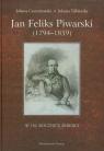 Jan Feliks Piwarski 1794-1859