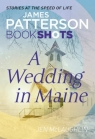 A Wedding in Maine Patterson James