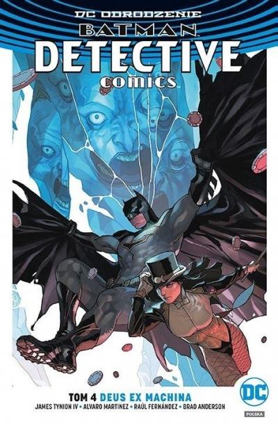 Batman. Detective Comics. Deus Ex Machina T.4 James Tynion IV, Alvaro Martinez, Brad Anderson,