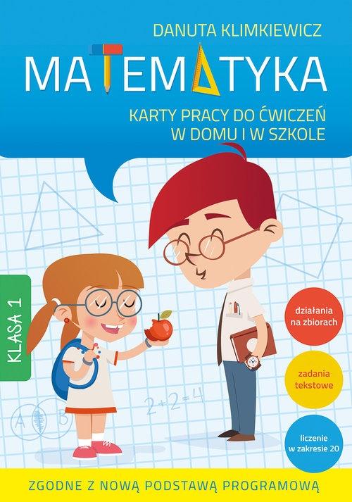 Matematyka Karty pracy do ćwiczeń w domu i w szkole Klasa 1
