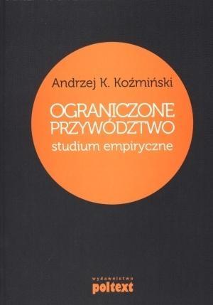 Ograniczone przywództwo Koźmiński Andrzej K.