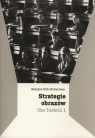 Strategie obrazów. Oko historii 1