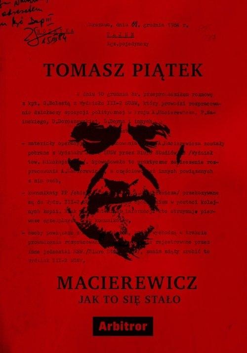 Macierewicz Jak to się stało Piątek Tomasz