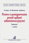 Prawo o postępowaniu przed sądami administracyjnymi Hauser Roman, Wierzbowski Marek (red.)