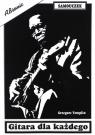 Gitara dla każdego Grzegorz Templin