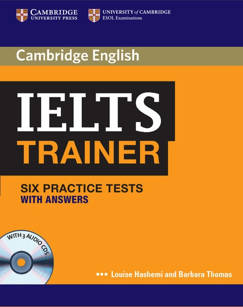 IELTS Trainer Six Practice Tests with Answers Hashemi Louise, Thomas Barbara