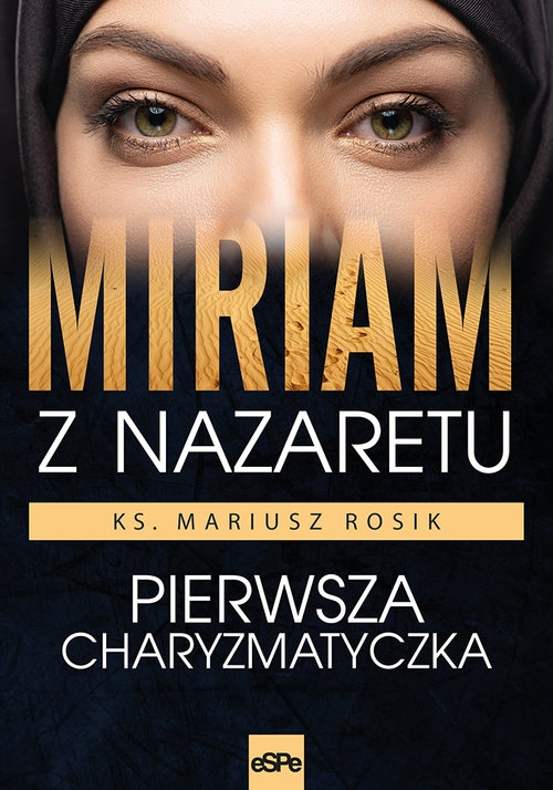 Miriam z Nazaretu Rosik Mariusz