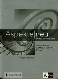 Aspekte Neu Lehrerhandbuch mit Medien-DVD-ROM B1 plus Koithan Ute, Schmitz Helen, Sieber Tanja