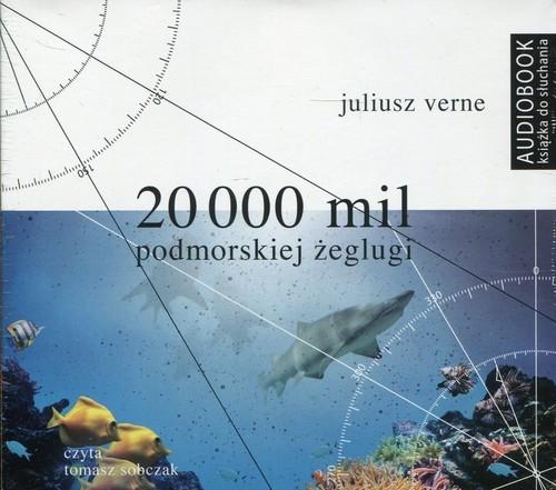 20 000 mil podmorskiej żeglugi (Audiobook) Verne Juliusz