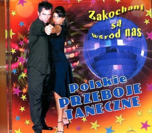 Polskie przeboje taneczne Zakochani są  wśród nas CD (BLUEMIX16121)